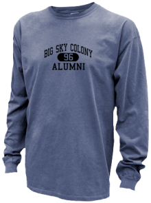 Big Sky Colony Elementary School  Pigment Dyed Shirts