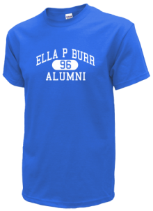 Ella P Burr School  T-Shirts