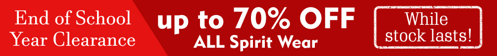 End of School Year Clearance - up to 70% OFF All Spirit Wear