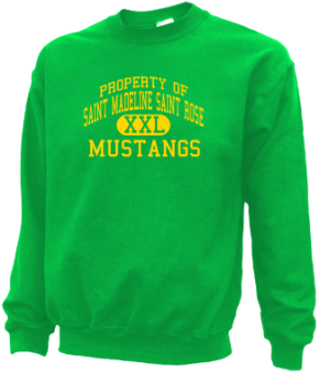 Saint Madeline Saint Rose School Sweatshirts
